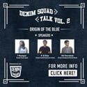 Denim Squad Talk Vol. 02