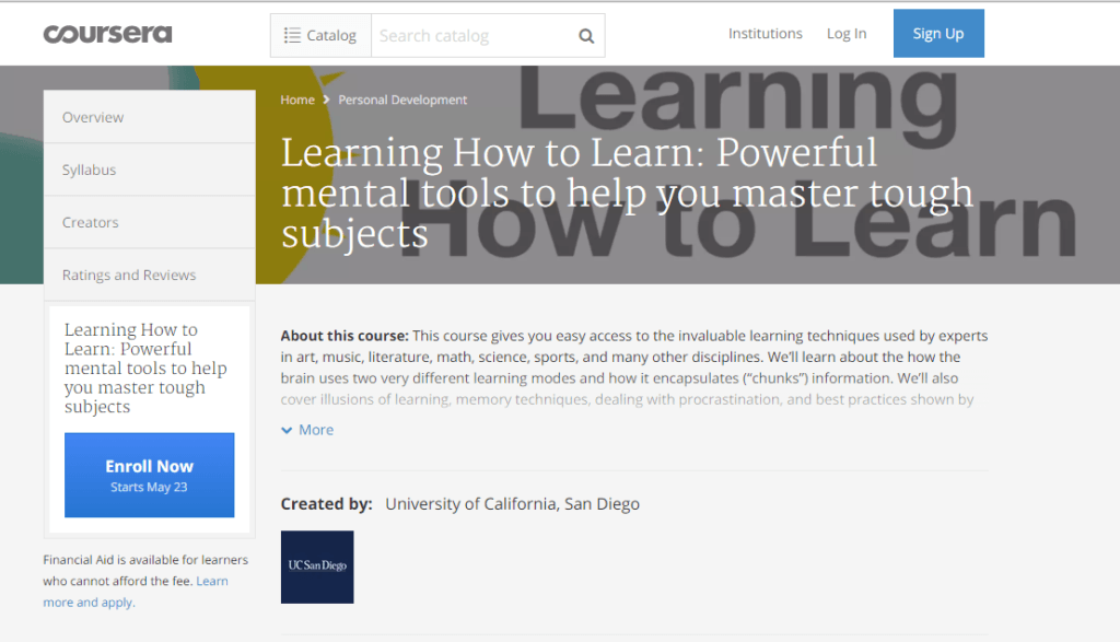 Learning How to Learn: Powerful mental tools to help you master tough subjects via coursera